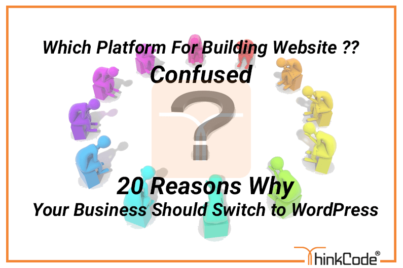 20 Reasons Your Business Should Switch to WordPress