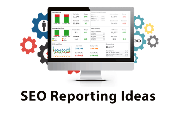 SEO Reporting Ideas