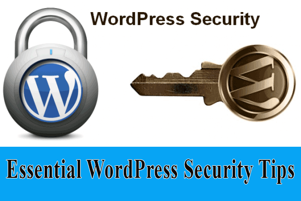 6 Essential WordPress Security Tips