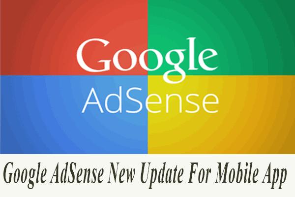 Google AdSense New Update For Mobile App