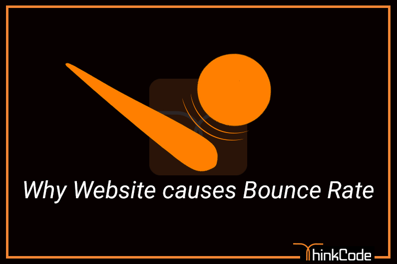 Why website causes Bounce Rate? How To Reduce the Bounce Rate?