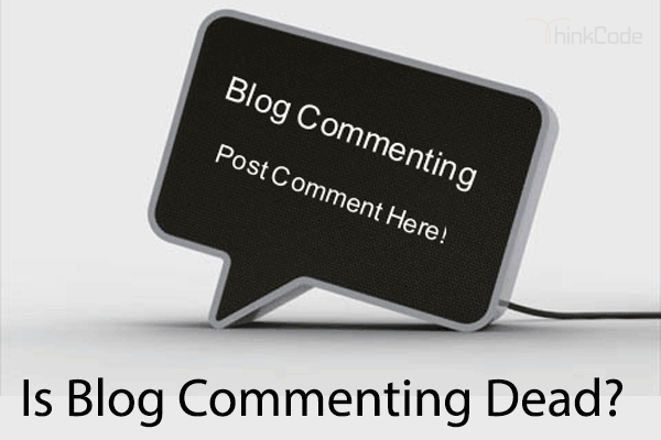 Is Blog Commenting Dead
