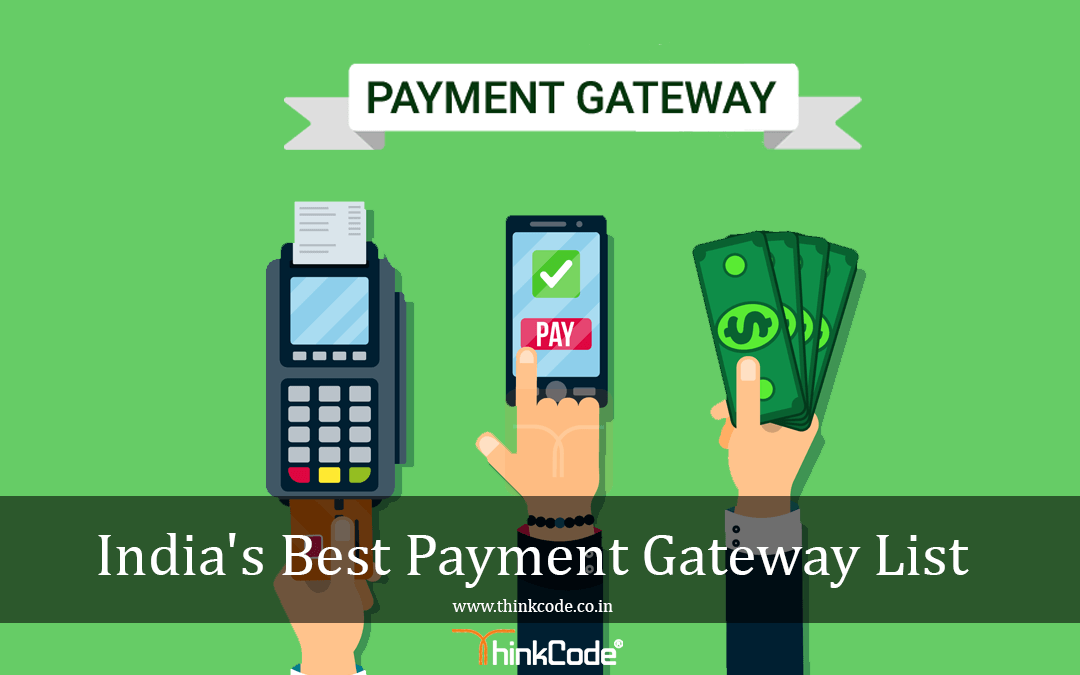List Of Payment Gateways In India | Best Payment Gateway