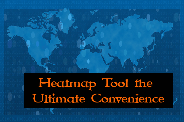Heatmap Tool: the Ultimate Convenience