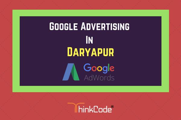 Google Advertising in Daryapur   Google Ads In Daryapur