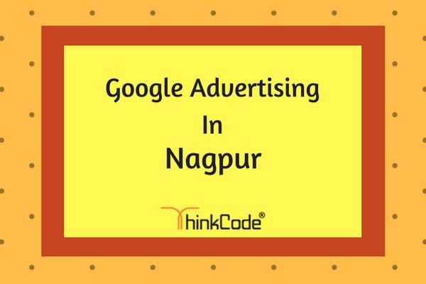 Google Advertising in Nagpur | Google Ads In Nagpur
