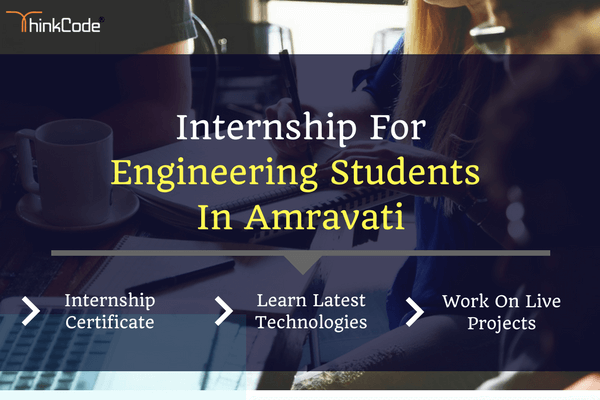 Engineering Internship in Amravati | Internship for Engineering Students