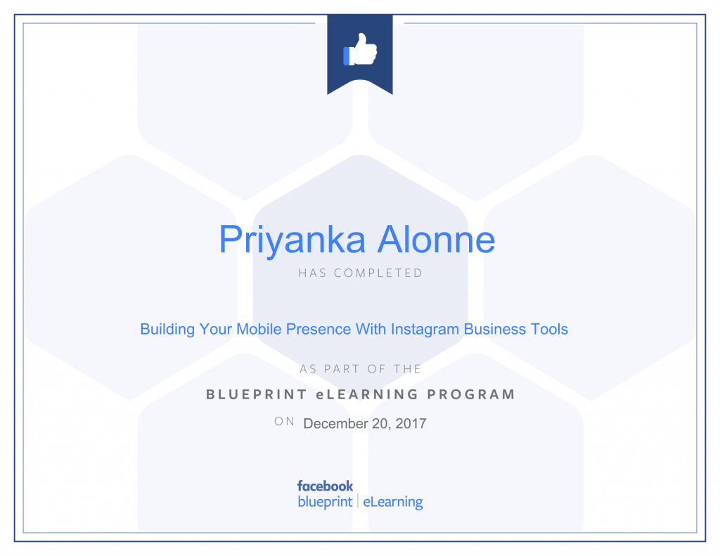Facebook Blueprint Certification -Building Your Mobile Presence With Instagram Business Tools by Priyanka Alone at ThinkCode.