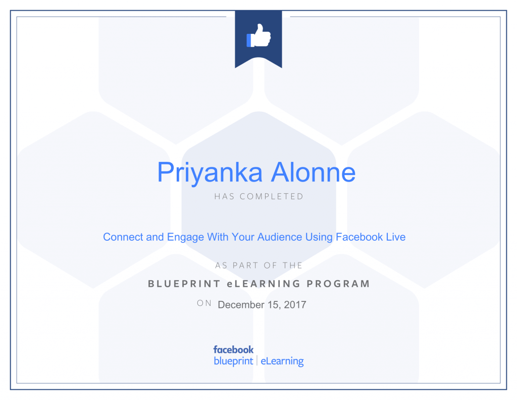 Facebook Blueprint Certification-Connect and Engage With Your Audience Using Facebook Live by Priyanka Alone at ThinkCode.