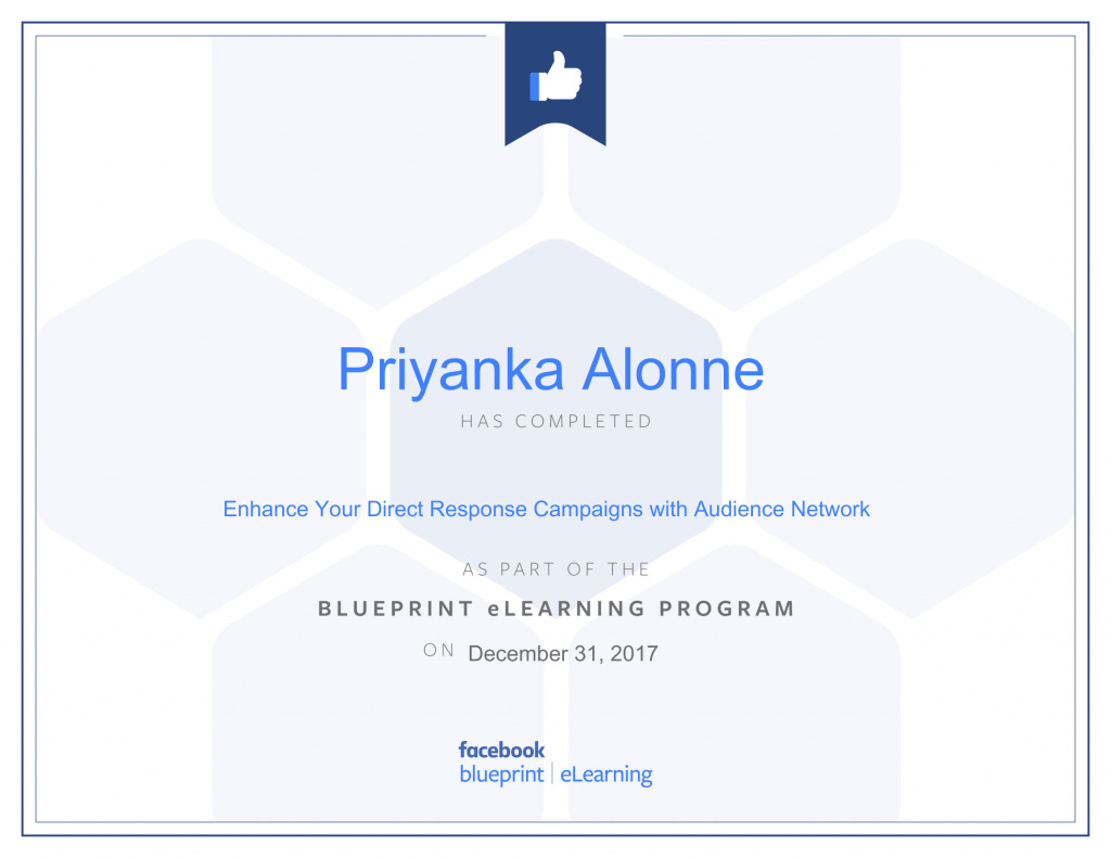 Facebook Blueprint Certification -Enhance Your Direct Response Campaigns with Audience Network by Priyanka Alone at ThinkCode.