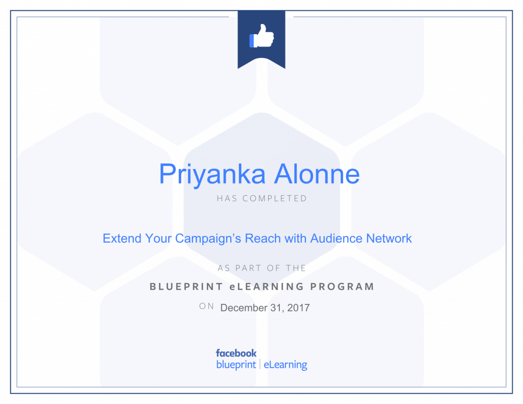 Facebook Blueprint Certification -Extend Your Campaign's Reach with Audience Network by Priyanka Alone at ThinkCode.